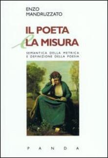 Il poeta e la misura semantica della metrica e definizione della poesia.pdf