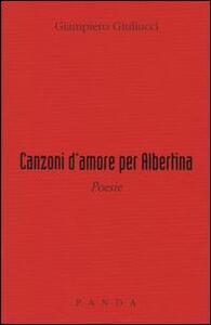 Canzoni d'amore per Albertina