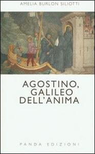 Agostino, Galileo dell'anima