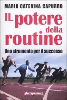 Listadelpopolo.it Il potere della routine. Uno strumento per il successo Image