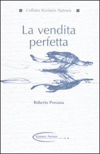 La vendita perfetta di Roberto Provana