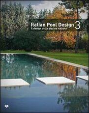 Libro Italian pool design-Il design della piscina italiana. Vol. 3