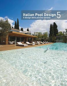 Italian pool design-Il design della piscina italiana. Vol. 5