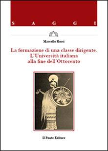 Voluntariadobaleares2014.es La formazione di una classe dirigente. L'Università italiana alla fine dell'Ottocento Image