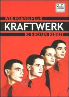Radiospeed.it Kraftwerk. Io ero un robot Image