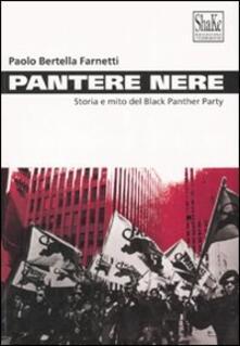 Pantere nere. Storia e mito del Black Panther Party. Ediz. illustrata.pdf
