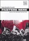 Pantere nere. Storia e mito del Black Panther Party