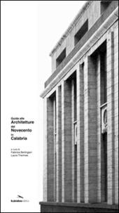Guida alle architetture del Novecento in Calabria