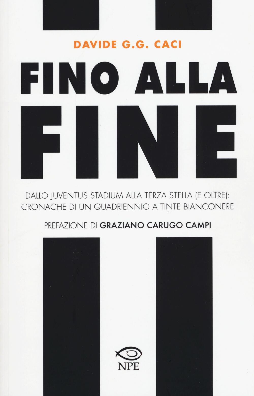 Bien-aimé Fino alla fine. Dallo Juventus Stadium alla terza stella (e oltre  XD66