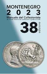 f7c4ee4da3 Manuale del collezionista di monete italiane. Montenegro 2018