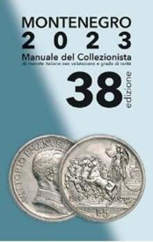 Ipabsantonioabatetrino.it Montenegro 2020. Manuale del collezionista di monete italiane Image
