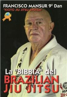 Nordestcaffeisola.it La Bibbia del brazilian ju jitsu Image