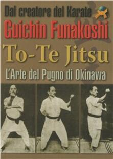 To-te Jitsu. Arte del pugno. Okinawa.pdf