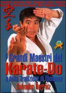 I grandi maestri del Karate-do e della tradizione di Okinawa.pdf