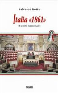 Italia 1861. L'unità nazionale