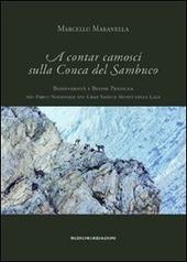 A contar camosci sulla Conca del Sambuco. Biodiversita e buone pratiche nel Parco nazionale del Gran Sasso e monti della Laga