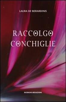 Raccolgo conchiglie - Laura De Berardinis - copertina