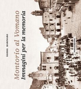 Montorio al Vomano. Immagini per la memoria