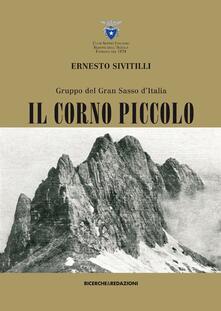 Gruppo del Gran Sasso d'Italia. Il Corno piccolo (rist. anast. 1930) - Ernesto Sivitilli - copertina