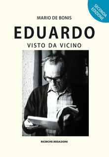 Eduardo visto da vicino - Mario De Bonis - copertina