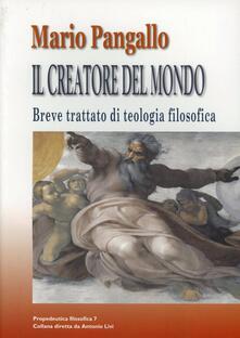 Mercatinidinataletorino.it Il creatore del mondo. Breve trattato di teologia filosofica Image