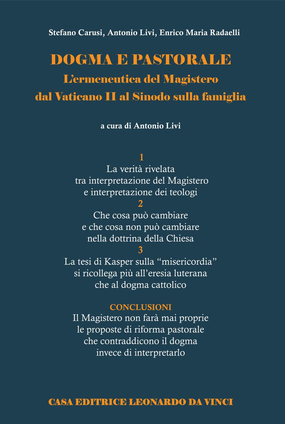Dogma e pastorale. L'ermeneutica del Magistero dal Vaticano II al Sinodo sulla famiglia
