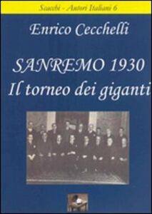 Sanremo 1930. Il torneo dei giganti