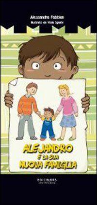 Alejandro e la sua nuova famiglia