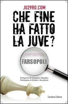 Daddyswing.es Che fine ha fatto la Juve? Calciopoli farsopoli Image