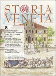 Storia veneta (2010). Vol. 8