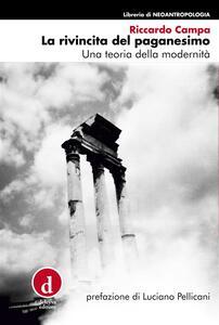 La rivincita del paganesimo - Riccardo Campa - ebook