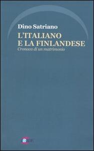 L' italiano e la finlandese. Cronaca di un matrimonio