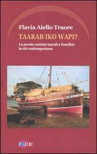Taarab iko wapi? La poesia cantata taarab a Zanzibar in età contemporanea