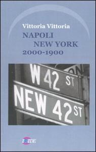 Napoli New York. 2000-1900