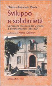 Sviluppo e solidarietà. La gestione finanziaria del Comune di Soveria Mannelli 1985-2004