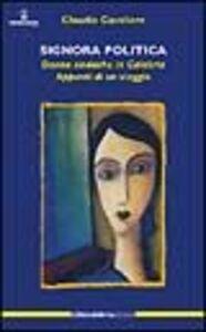 Signora politica. Donne sindache in Calabria. Appunti di un viaggio