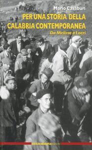Per una storia della Calabria contemporanea. Da Melissa a Locri