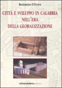 Città e sviluppo in Calabria nell'era della globalizzazione