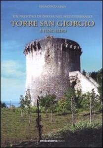 Un presidio di difesa nel Mediterraneo. Torre San Giorgio a Fuscaldo