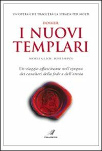 Dossier: i nuovi Templari