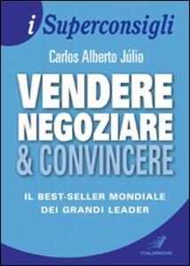 Vendere, negoziare & convincere
