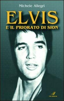 Ascotcamogli.it Elvis e il priorato di Sion Image