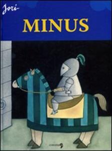Minus. Ediz. italiana, francese, inglese