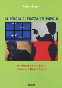 La scuola di piazza del Popolo