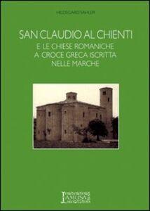 San Claudio al Chienti e le chiese romaniche a croce greca iscritta nelle Marche