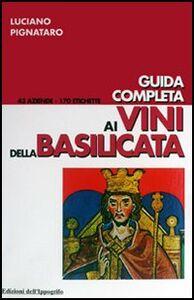 Guida completa ai vini della Basilicata