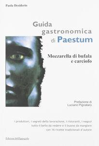 Guida gastronomica di Paestum. Mozzarella di bufala e carciofo