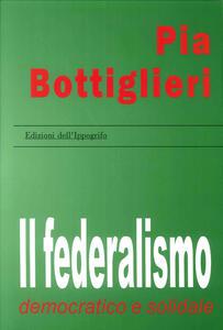 Il federalismo democratico e solidale