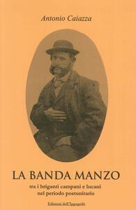 La banda Manzo tra briganti campani e lucani nel periodo postunitario