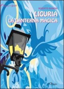 Liguria. La lanterna narrante